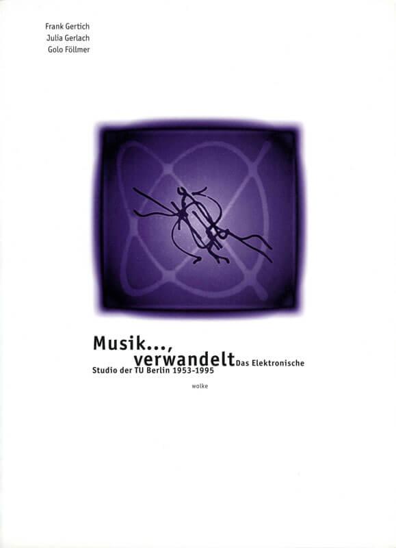 Frank Gertich et al. (Hg.), Musik..., verwandelt