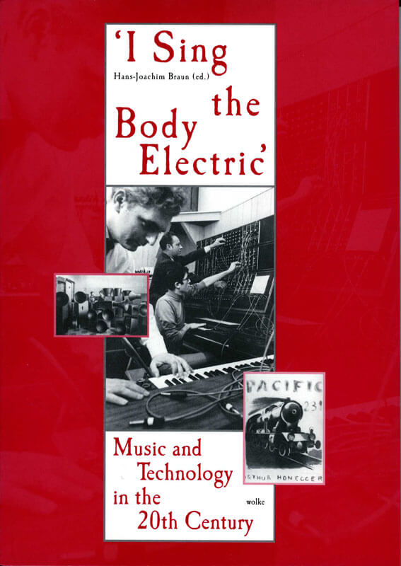 Hans-Joachim Braun (ed.), ›I sing the Body Electric‹