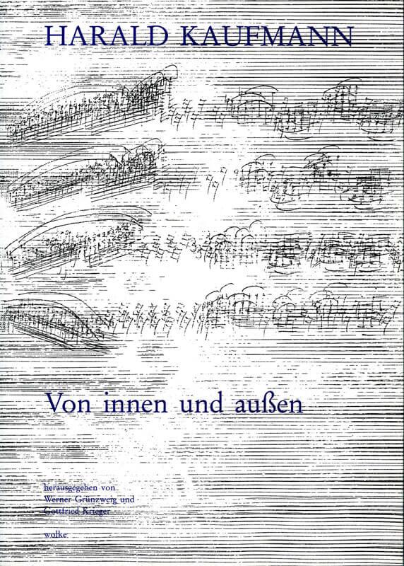 Werner Grünzweig, Gottfried Krieger (Hg.), Harald Kaufmann