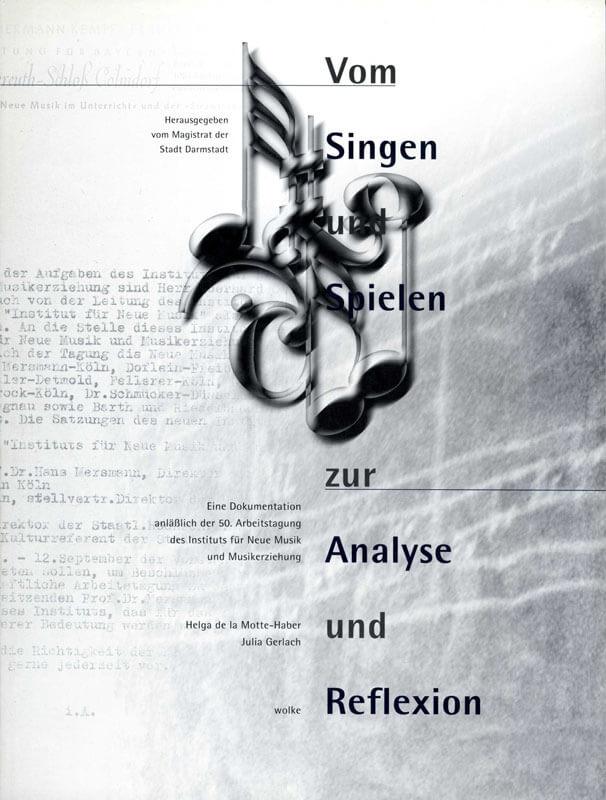 Helga de la Motte-Haber (Hg.), Vom Singen und Spielen zur Analyse und Reflexion.