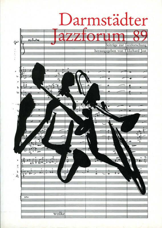 Ekkehard Jost (Hg.) Darmstädter Beiträge zur Jazzforschung, Bd. 1