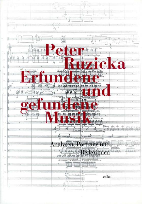 Ruzicka, Peter, Erfundene und gefundene Musik