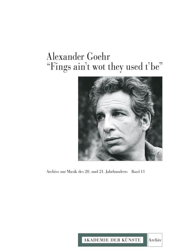 Werner Grünzweig (ed.), Alexander Goehr