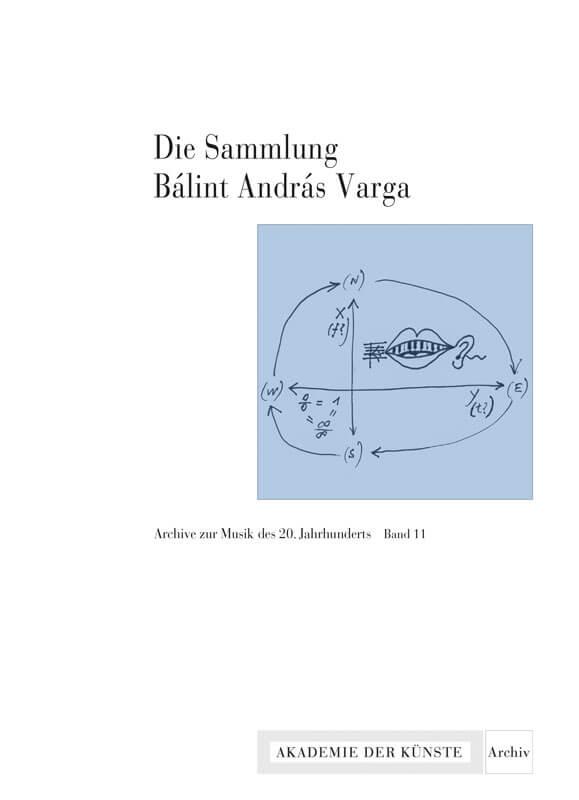 Werner Grünzweig (Hg.), Die Sammlung Bálint András Varga