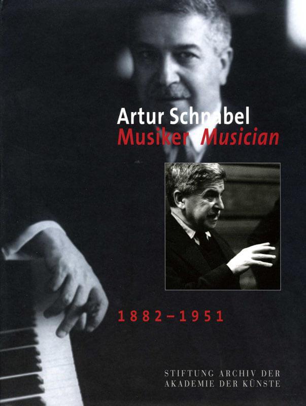 Werner Grünzweig (Hg.), Artur Schnabel. Musiker Musician 1882–1951