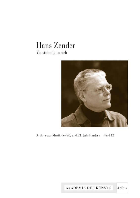 Werner Grünzweig, Jörn Peter Hiekel und Anouk Jeschke (Hg.), Hans Zender. Vielstimmig in sich