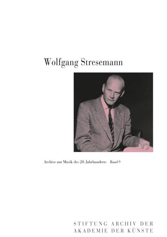 Werner Grünzweig und Christiane Niklew (Hg.), Wolfgang Stresemann