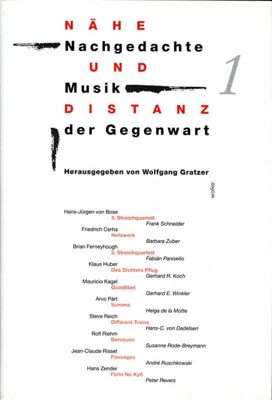 Wolfgang Gratzer, Nähe und Distanz