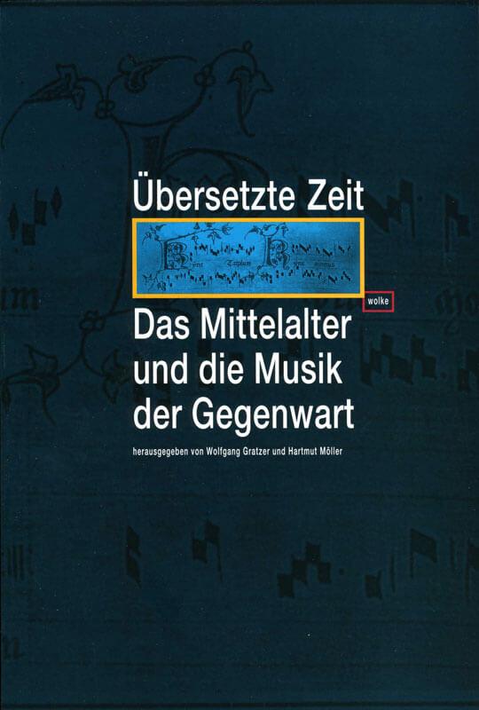 Wolfgang Gratzer und Hartmut Möller (Hg.), Übersetzte Zeit