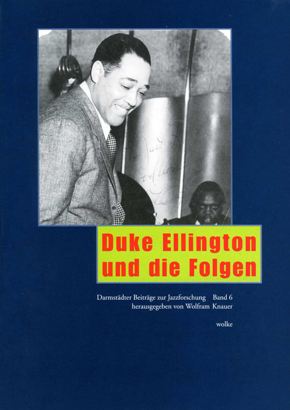 Wolfram Knauer (Hg.), Duke Ellington und die Folgen