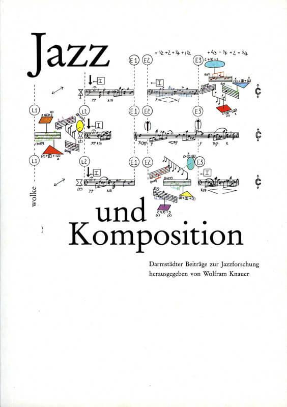 Wolfram Knauer (Hg.), Darmstädter Beiträge zur Jazzforschung, Bd. 2