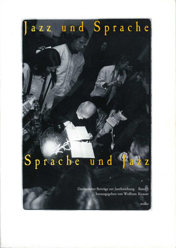 Wolfram Knauer (Hg.), Jazz und Sprache – Sprache und Jazz