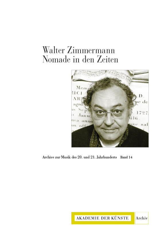 Albert Breier, Walter Zimmermann. Nomade in den Zeiten
