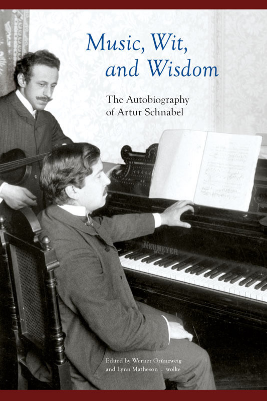 Artur Schnabel, Music, Wit, and Wisdom