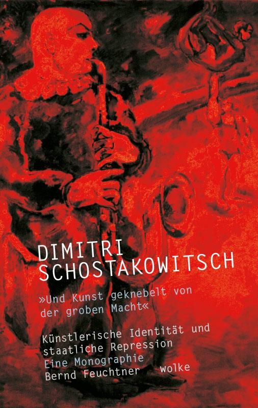 Bernd Feuchtner, Dimitri Schostakowitsch