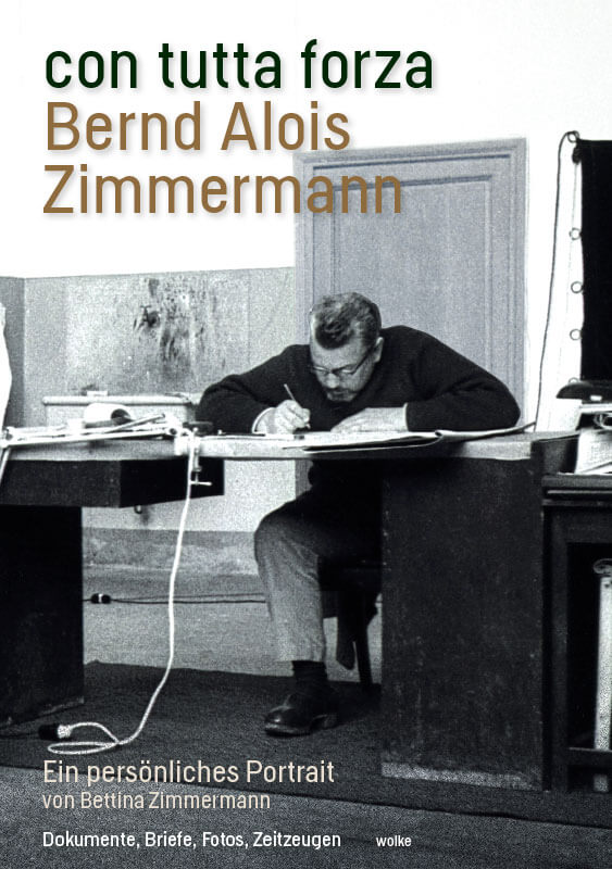 Bettina Zimmermann, con tutta forza, Bernd Alois Zimmermann