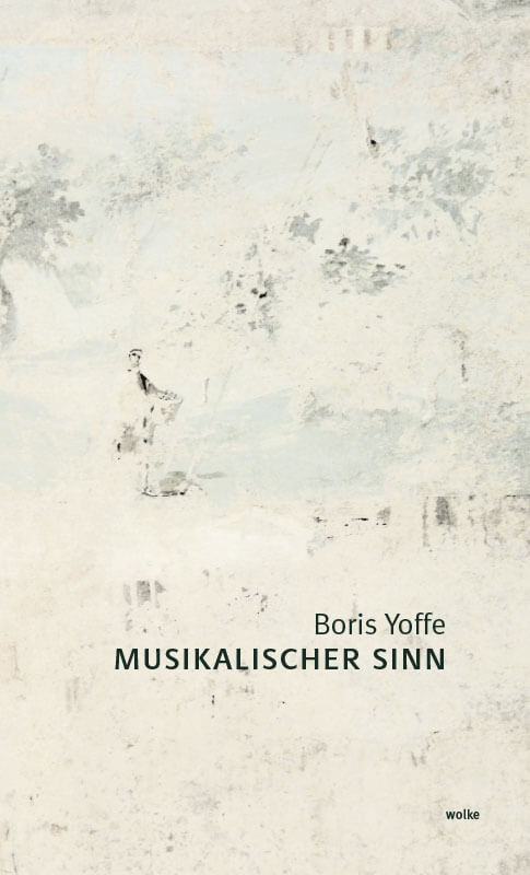 Boris Yoffe, Musikalischer Sinn
