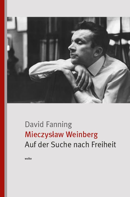 David Fanning, Mieczysław Weinberg