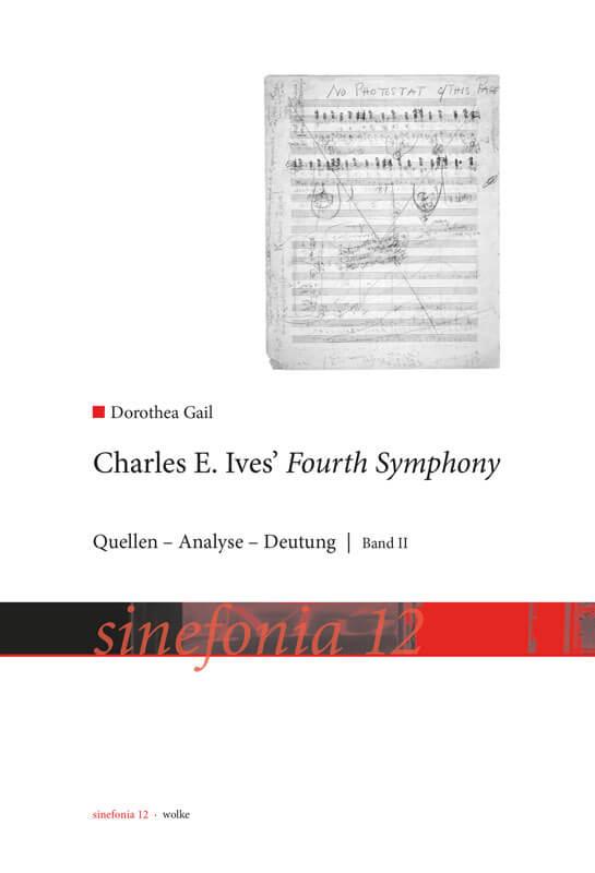 Dorothea Gail, Charles E. Ives Fourth Symphony