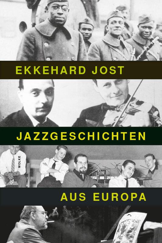 Ekkehard Jost, Jazzgeschichten aus Europa