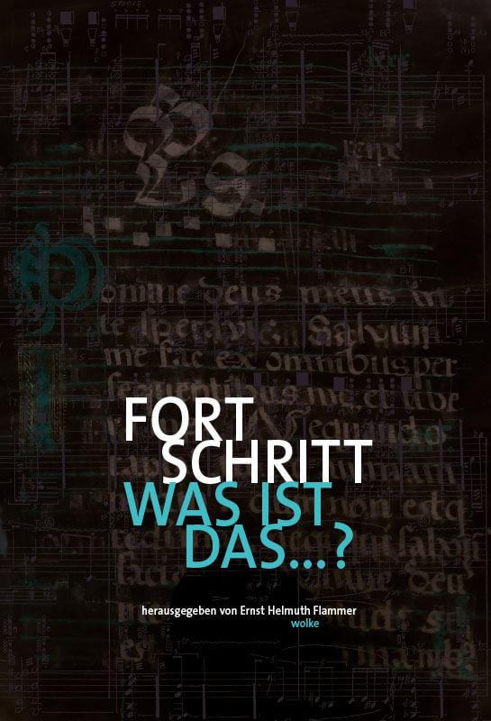 Ernst Helmuth Flammer (Hg.), Fortschritt, was ist das…?