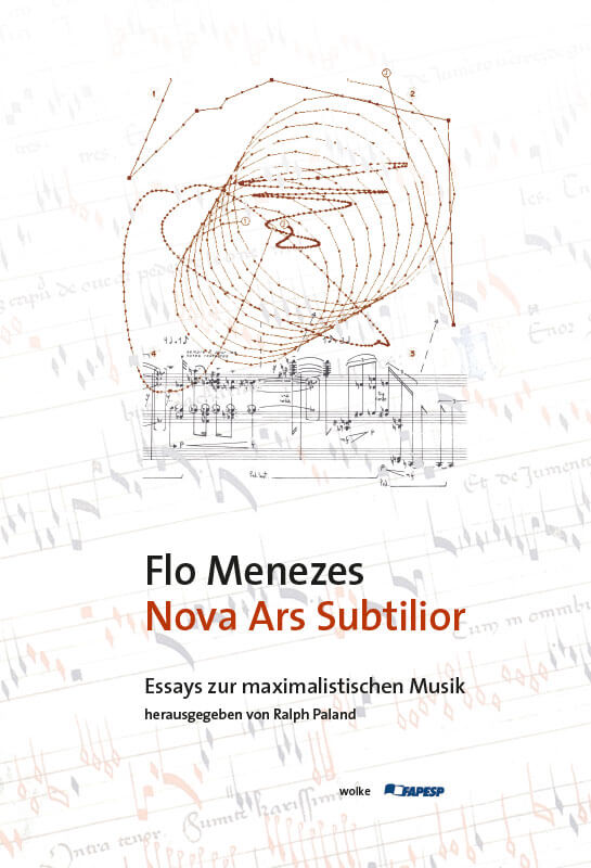 Flo Menezes, Nova Ars Subtilior