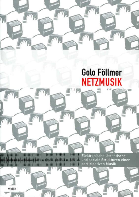 Golo Föllmer, Netzmusik