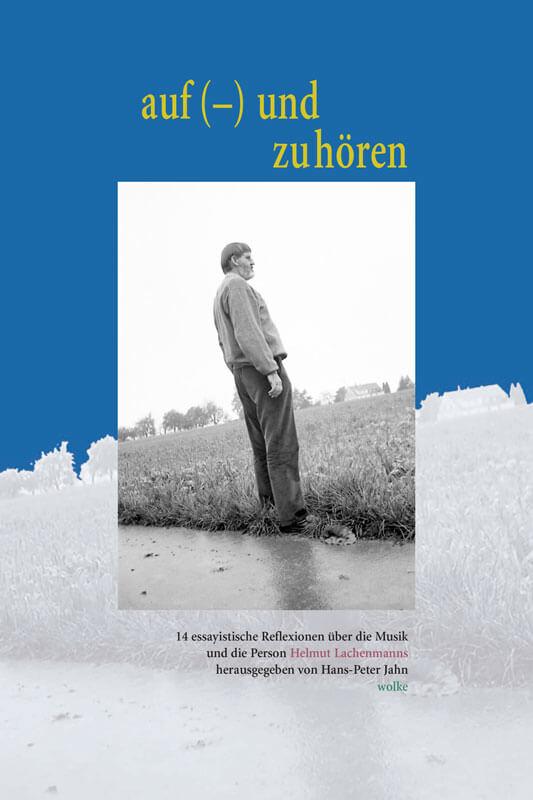 Hans-Peter Jahn (Hg.), Auf (–) und zuhören