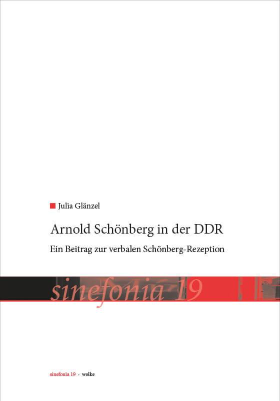 Julia Glänzel, Arnold Schönberg in der DDR