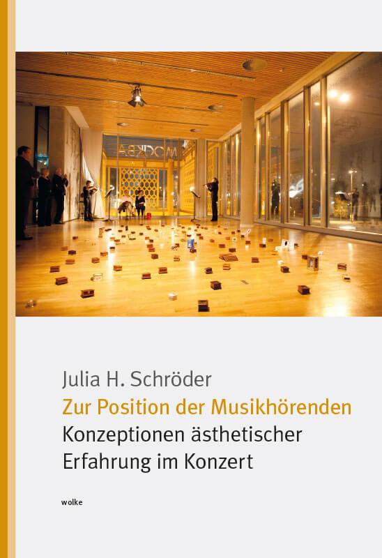 Julia H. Schröder, Zur Position der Musikhörenden