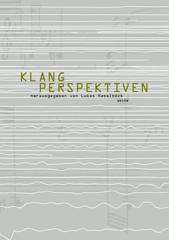 Lukas Haselböck (Hg.), Klangperspektiven