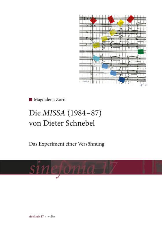 Magdalena Zorn, Die MISSA (1984–87) von Dieter Schnebel