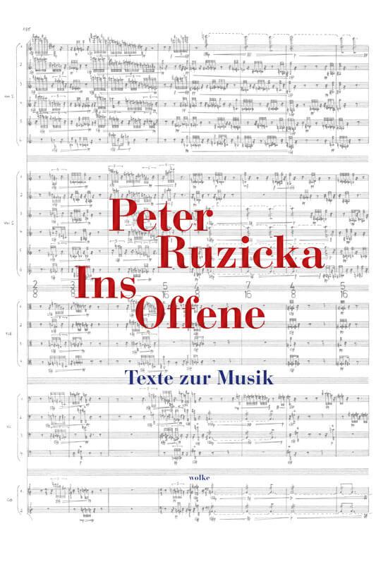 Peter Ruzicka, Ins Offene
