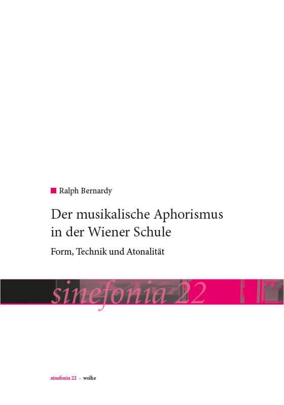 Ralph Bernardy, Der musikalische Aphorismus in der Wiener Schule