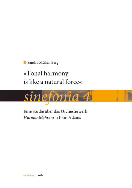 Sandra Müller-Berg, »Tonal harmony is like a natural force«.