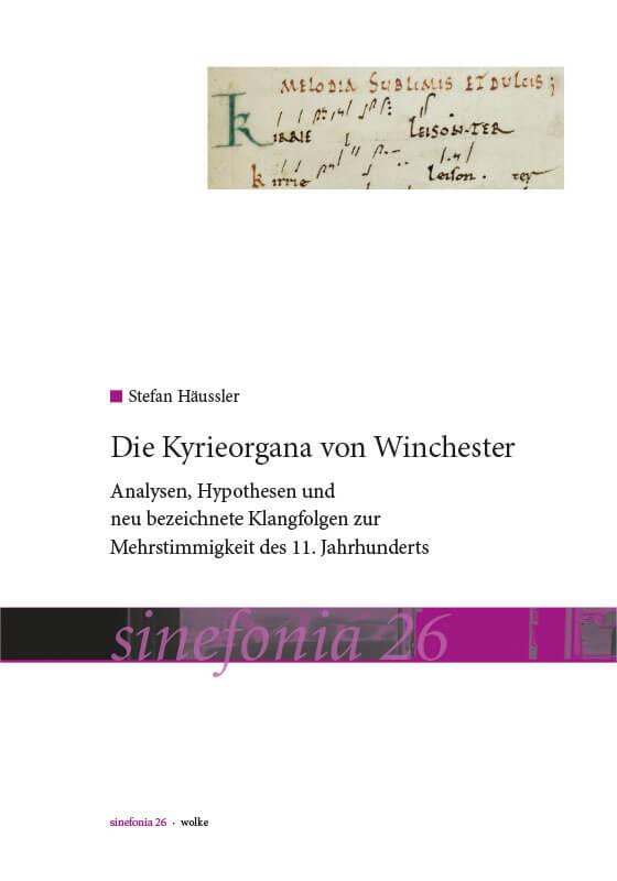 Stefan Häussler, Die Kyrieorgana von Winchester