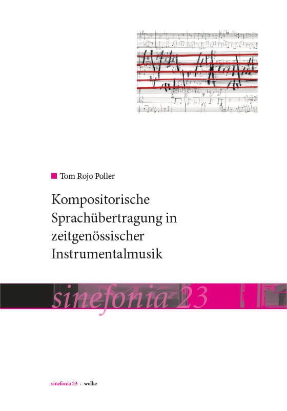 Tom Rojo Poller, Kompositorische Sprachübertragung in zeitgenössischer Instrumentalmusik