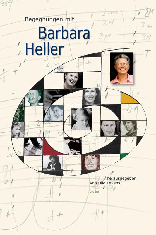 Ulla Levens (Hg.), Begegnungen mit Barbara Heller