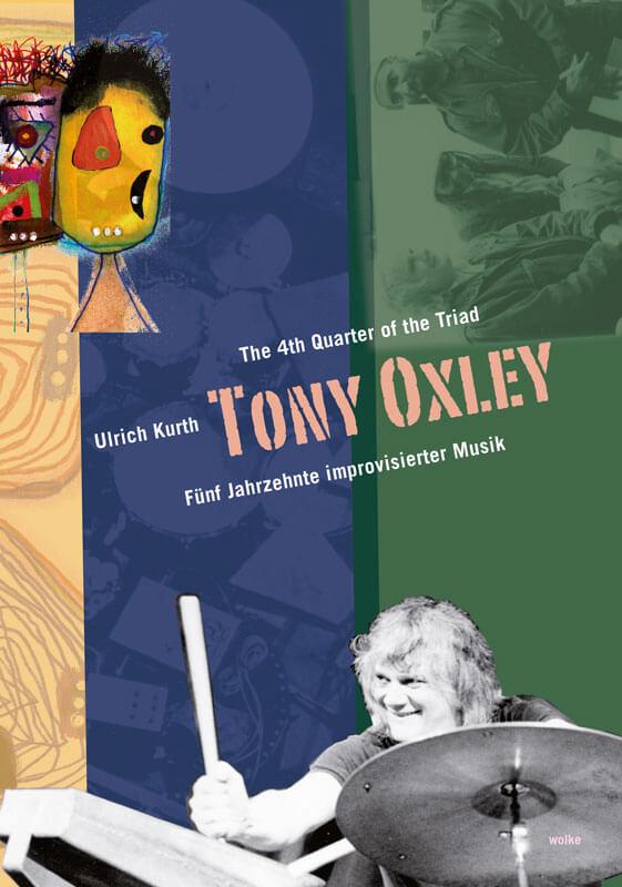 Ulrich Kurth, The 4th Quarter of the Triad. Tony Oxley