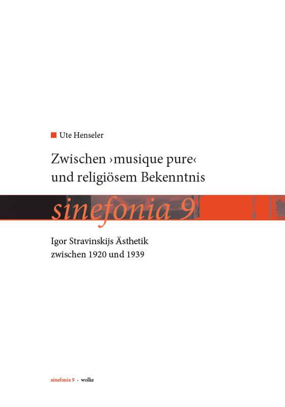 Ute Henseler, Zwischen »musique pure« und religiösem Bekenntnis.
