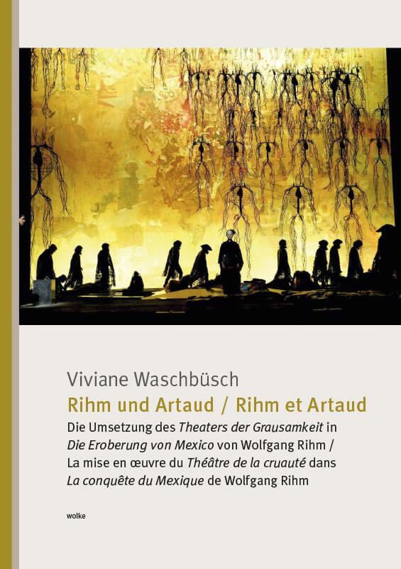 Viviane Waschbüsch, Rihm und Artaud