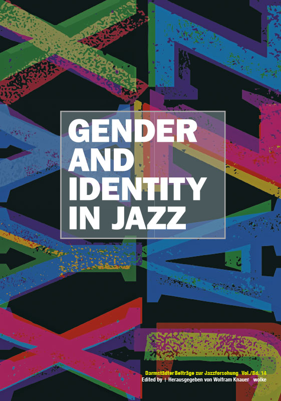 Wolfram Knauer (ed./Hg.), Gender and Identity in Jazz
