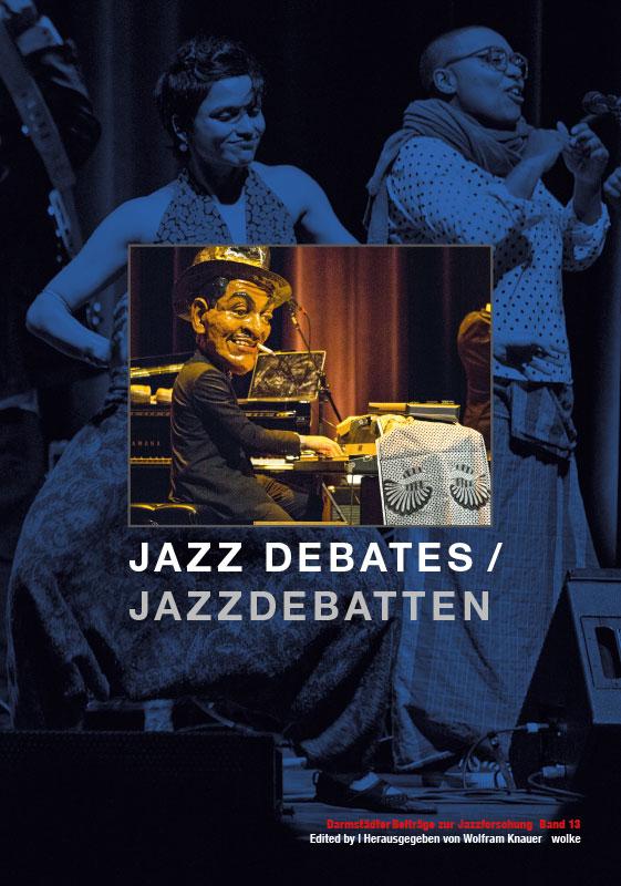 Wolfram Knauer (ed./Hg.) , Jazz Debates / Jazzdebatten