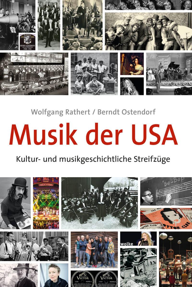 Wolfgang Rathert, Berndt Ostendorf, Musik der USA. Kultur- und musikgeschichtliche Streifzüge