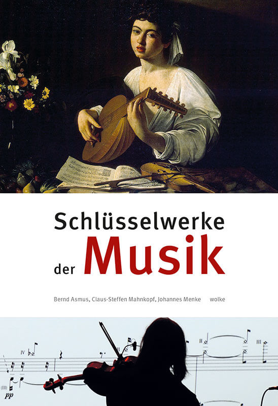 asmus-mahnkopf-menke-schlüsselwerke-der-musik