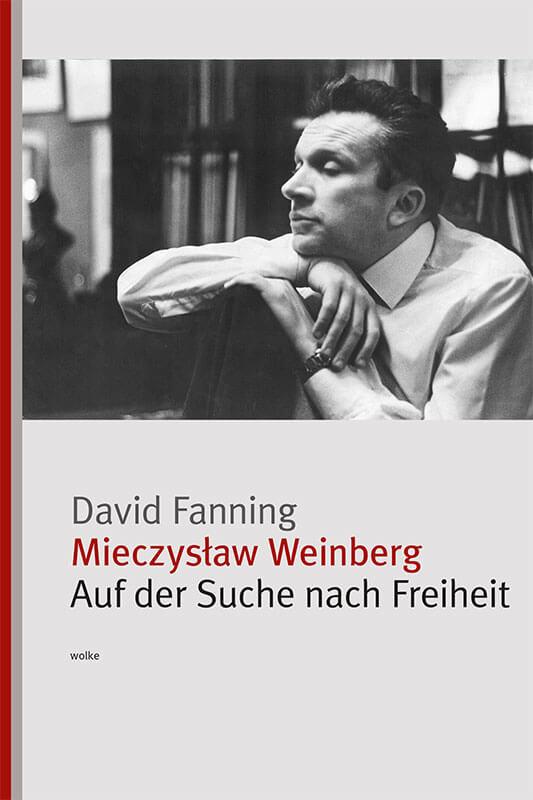 david_fanning_mieczyslaw_weinberg_auf_der_suche