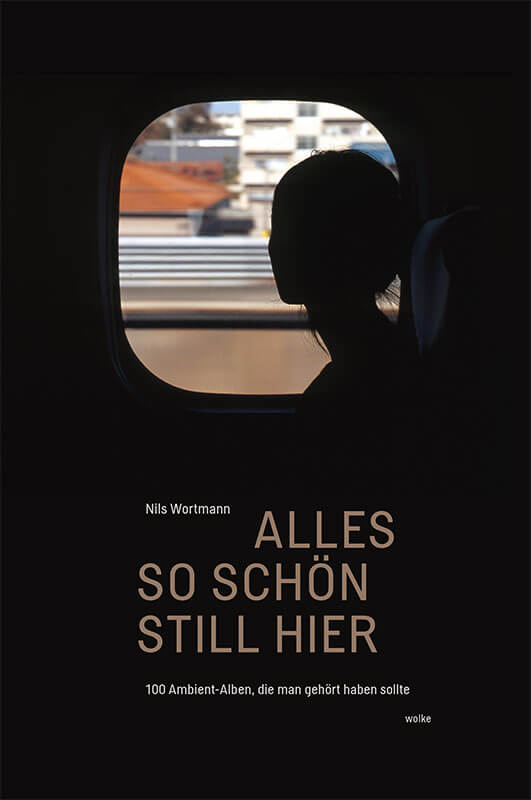 nils_wortmann_alles_so_schön_still_hier